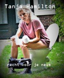 Tanja Hamilton - Recht voor je neus
